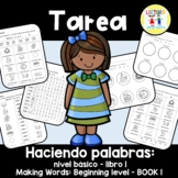 Spanish Homework - TAREA Haciendo palabras – nivel básico: BOOK 1