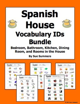 Spanish House Bundle Of 5 Vocabulary Ids Worksheets By Sue Summers