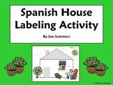 Spanish House Exterior Diagram and Labeling Activity - La Casa