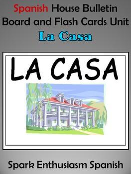 Spanish House (La Casa) Bulletin Board and Flash Cards Unit