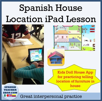 Spanish House Location Lesson with iPad