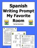 Spanish House My Favorite Room Writing Prompt - La Casa / Mi Cuarto Favorito