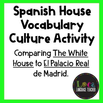 Spanish House Vocabulary Culture Activity