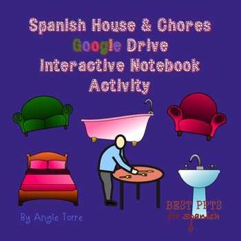 Spanish House and Chores Google Drive Interactive Notebook Activity