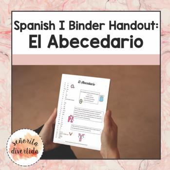 Spanish I Binder Handout: Alphabet / El Abecedario