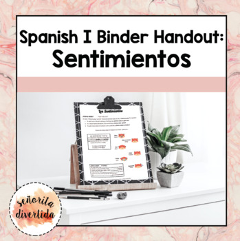 Spanish I Binder Handout: Feelings