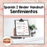 Spanish I Binder Handout: Los Sentimientos / Feelings