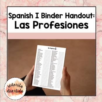 Spanish I Binder Handout: Las Profesiones / Jobs