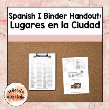 Spanish I Binder Handout: Los Lugares en la Ciudad / Places in the City