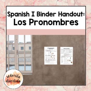 Spanish I Binder Handout: Los Pronombres 2 / Pronouns 2