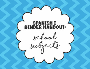 Spanish I Binder Handout: El Horario / School Schedule