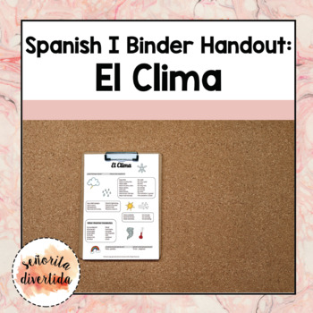 Spanish I Binder Handout: El Clima / Weather