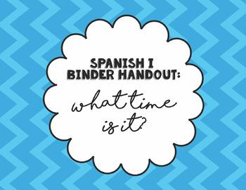 Spanish I Binder Handout: ¿Qué Hora es? II