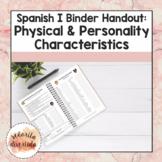Spanish I Binder Handout: Physical & Personality Characteristics