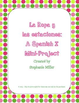 Spanish I Clothing & Seasons (ropa y estaciones) Mini-Project