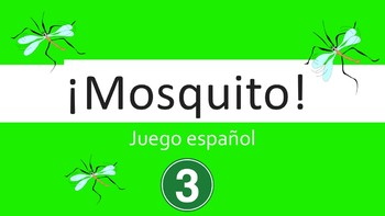 Spanish I Game:  Mosquito (Part III:  Personality + Descriptors)