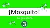 Spanish I Game:  Mosquito (Part III:  Personality + Descriptors)