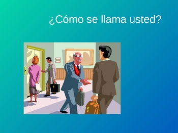 Spanish I Greetings Vocabulary Powerpoint