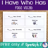 Spanish I Have Who Has - with Food and Direct Object Pronouns