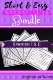 Spanish I & II Mini-Assessment Bundle