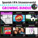 Spanish I IPA Assessment *GROWING BUNDLE*