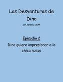 Spanish Level 1 Mini-Story - Dino Episodio 2