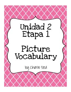 Spanish I U2E1 Picture Vocabulary - AR Verbs, Classroom, Frequency
