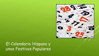 Spanish I Unit- Calendar and Popular Holidays