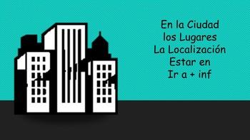 Spanish I Unit- City and Prepositions