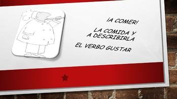 Spanish I Unit- Food and Gustar
