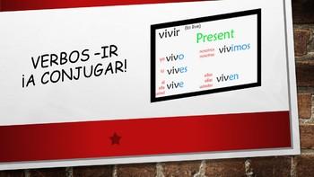 Spanish I Unit- IR Verbs and Conjugation