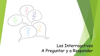 Spanish I Unit- Interrogative Words: Asking and Answering Questions