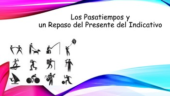 Spanish I Unit- Past Times, Present Tense Review, and Stem-Changing Verbs