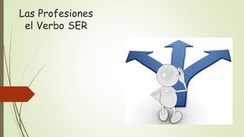 Spanish I Unit- Professions and SER