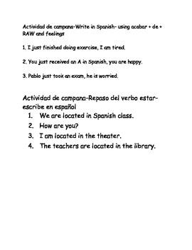 Spanish I bellwork acabar de, feelings, estar, answering questions, verbs