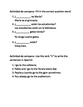Spanish I bellwork question words, ir, tener que, hay que, time, questions