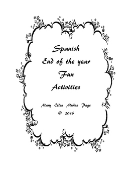 Spanish I  end of the year Activities