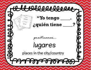 Spanish I have/Who Has : Yo Tengo Quién Tiene :  Lugares/ Places