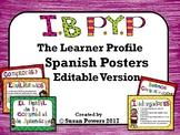 Spanish IB PYP Learner Profile Posters Editable