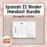 Spanish II Binder Handout Bundle