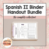 Spanish II Binder Handout Bundle