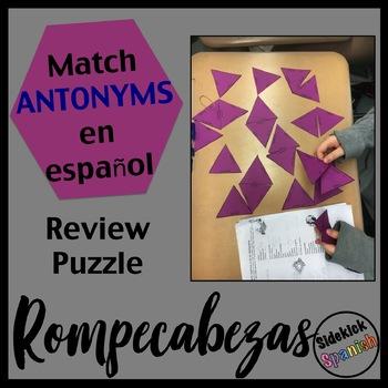 Spanish II Final exam Vocabulary Review - Antonym Puzzle