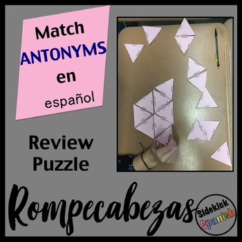 Spanish II Final exam Vocabulary Review - Antonym Puzzle