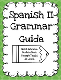 Spanish II Grammar Guide