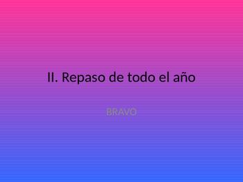 Spanish II. Mid year review game- BRAVO