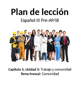 Spanish III lesson plans and materials - Aunténtico Capítulo 5