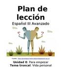 Spanish III lesson plans and materials - Auténtico: Para Empezar