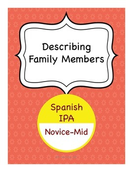 Spanish IPA - Describing Your Family