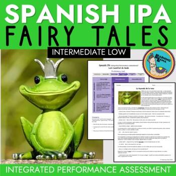 Spanish IPA Fairy Tale (Cuentos de hadas) Unit