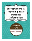 Spanish IPA - Introductions and Providing Basic Personal I